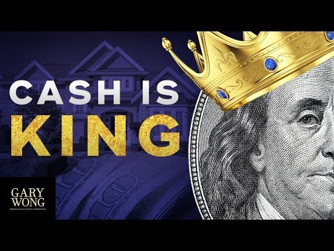 Why Cash Is King | Real Estate Investing Advice