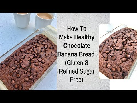 How To Make Healthy Chocolate Banana Bread | Gluten Free Recipe