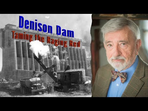 Taming The Raging Red - Denison Dam Documentary
