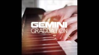 Gemini Graduation EP Mix - Isaac Keelty