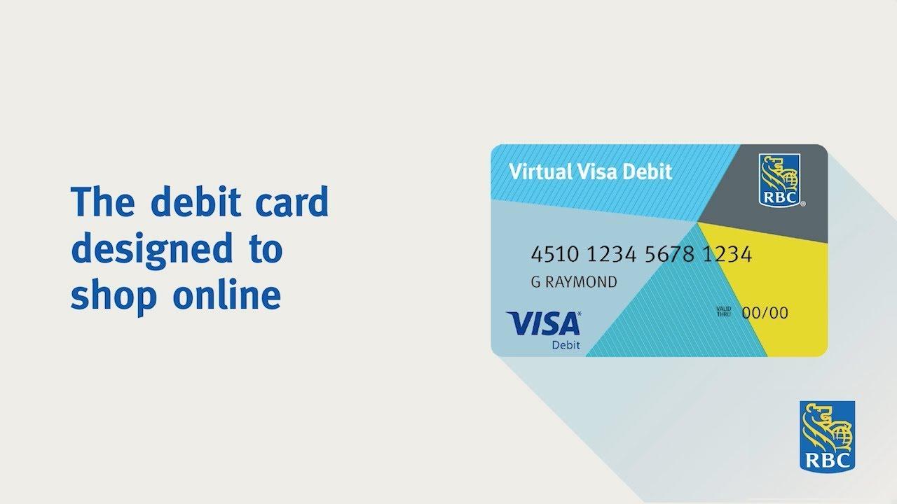 rbc virtual visa debit the debit card designed to shop online - Visa Debit Card