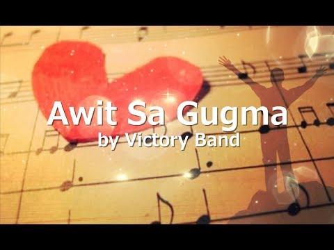 AWIT SA GUGMA with LYRICS by Victory Band