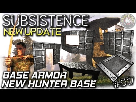 Subsistence | New Update! Base Armor + Hunter Base | EP57 | Let's Play Subsistence Gameplay (S6)