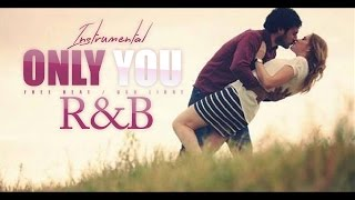 Only You - R&B Emotional Beat Instrumental - Hip Hop/Love (Prod by Erick Towerz) thumbnail