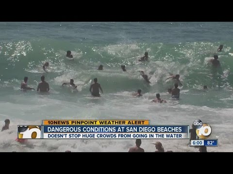 Dangerous conditions at San Diego beaches this Labor Day