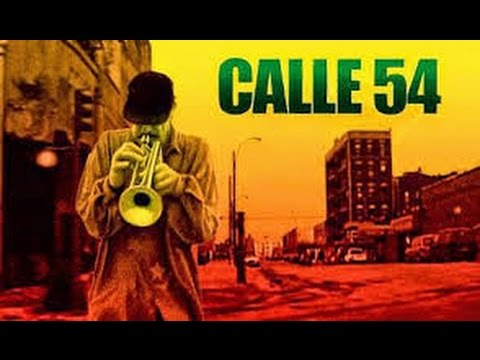 CALLE 54 Full DVD **The Hottest Afro-Cuban Latin Jazz Film Ever Made!**