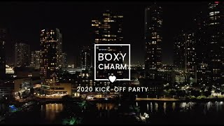 BOXY CHARM KICK-OFF PARTY 2020