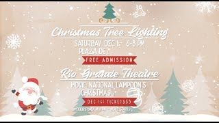 Christmas Tree Lighting & Holiday Movie Classic