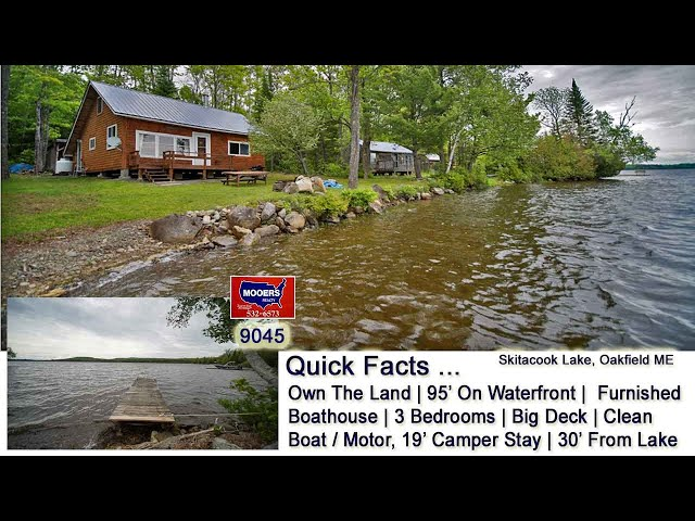 Off Grid Maine Lake Property | Maine Real Estate Video MOOERS REALTY 9045