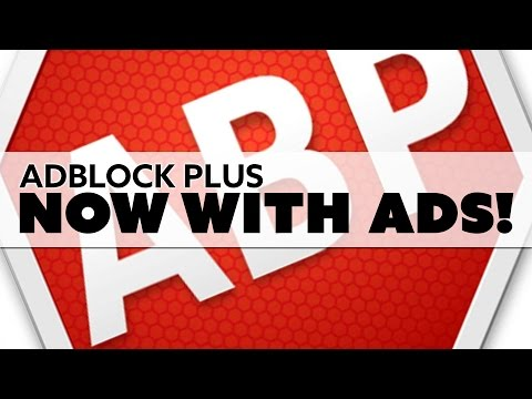 Adblock Plus: Now Serving You More Ads! - The Know Tech News