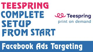 Teespring Campaign Setup from Scratch - | Beginner Friendly | NO DROPSHIPPING thumbnail