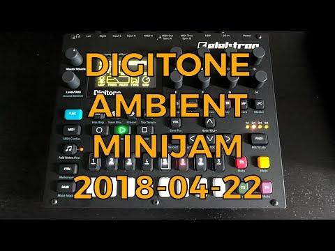Elektron Digitone Ambient Minijam - 2018-04-22