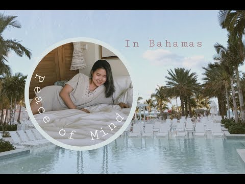 [VLOG]: Peace Of Mind in Bahamas