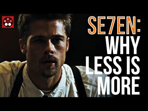 Se7en — Why Less Is More