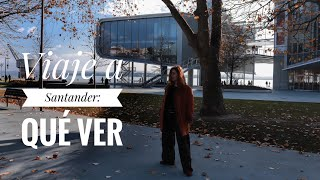 Viaje a SANTANDER: Qué ver - Ven conmigo al Norte | Sandra Eme