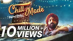 Chill Mode   Dilpreet Dhillon ft. Jaggi Singh & Bhana La   Official Music Video   Humble Music