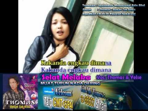 Free Download Thomas & Yelse - Selat Malaka Mp3 dan Mp4