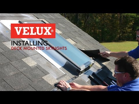 Velux Install Video Deck Mounted Skylights Youtube