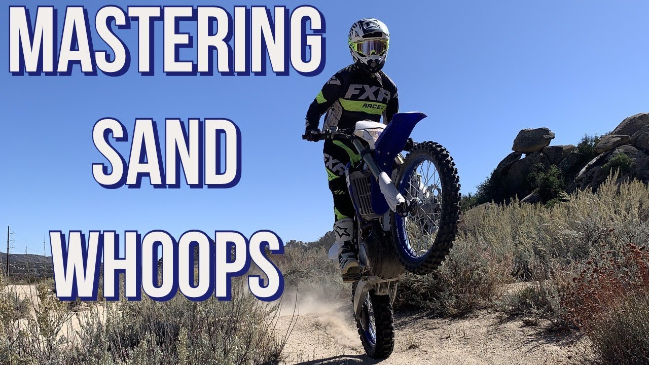 How To Ride Sand Whoops Dirt Bike Riding Tips Youtube