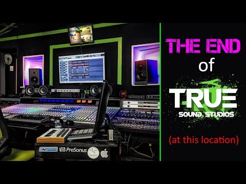 The End Of TRUE SOUND STUDIOS (at this location)