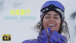 Tatum Monod - Full Part - HABIT - Level 1 Productions - [4K]