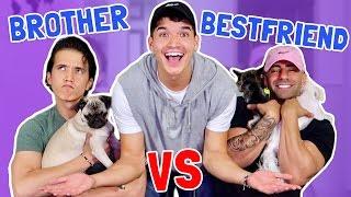 Who Know Alex Best?! BESTFRIEND vs BROTHER!