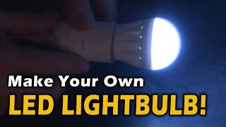 Make Your Own LED Lightbulb!