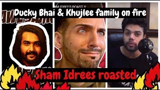 Ducky Bhai and Khujlee Family Roast Against Sham Idrees || Collab of Ducky Bhai & Khujlee umair shah