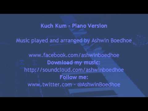 Kuch Kum - Piano Version by Ashwin Boedhoe
