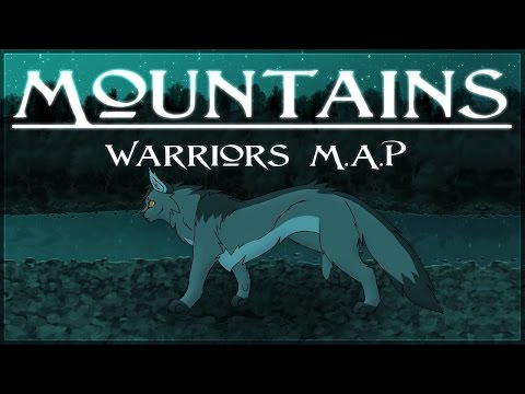 Mountains - Complete Warrior Cats MAP [HD]