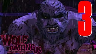 The Wolf Among Us: Episode 3 A Crooked Mile [Blind Playthrough]
