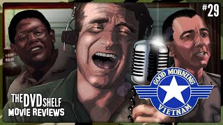 Good Morning Vietnam: The Dvd Shelf Movie Reviews