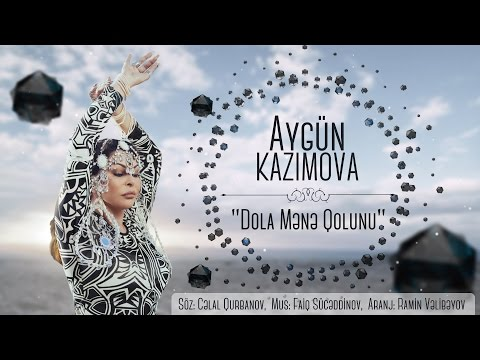 Aygün Kazımova - Dola Mənə Qolunu (2017, Official music video)