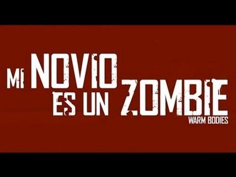 Mi Novio Es Un Zombie - Tráiler oficial de la película