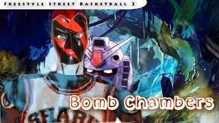 Freestyle Street Basketball 2 | Introducing Bomb Chambers