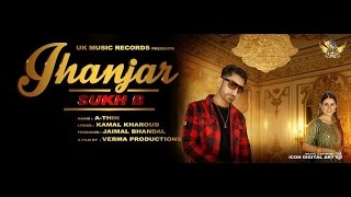 Jhanjar ● Sukh B ● Full Video ● UK Music Records