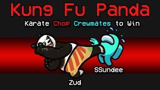 NEW Among Us KUNG FU PANDA ROLE?! (Funny Mod)