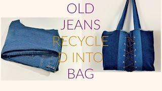 Diy old jeans recycled into bag