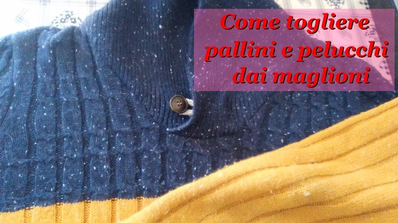 Palline Raccogli Peli Lavatrice.Come Togliere Pallini E Pelucchi Dal Maglione Youtube
