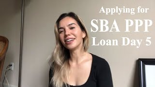 My Experience Applying for SBA PPP Loan as a Small Business Owner Day 5 CHASE Application