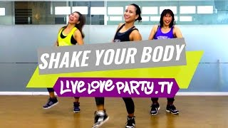 Shake Your Body - MM47 | Zumba with Van, Giselle & Florian | Live Love Party
