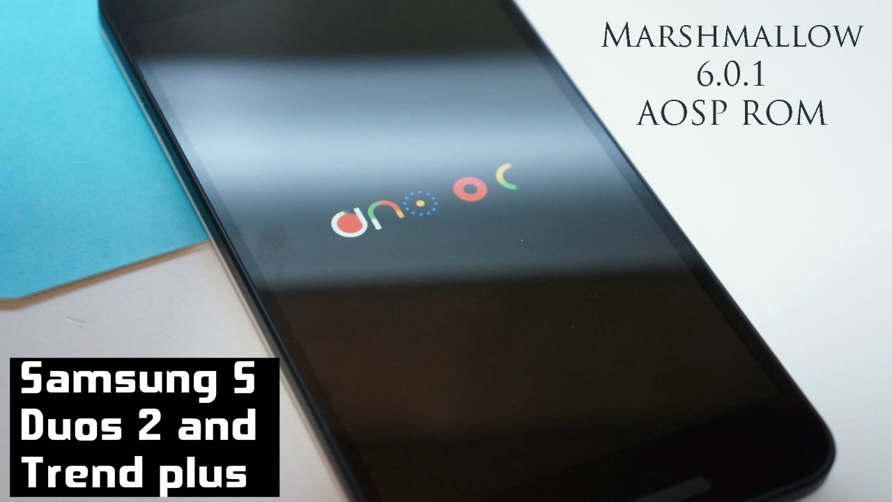 ROM] [6 0 1] Android Open Source Project Ma… | Samsung