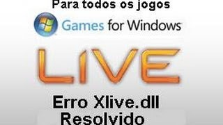 como resolver o erro Xlive.dll