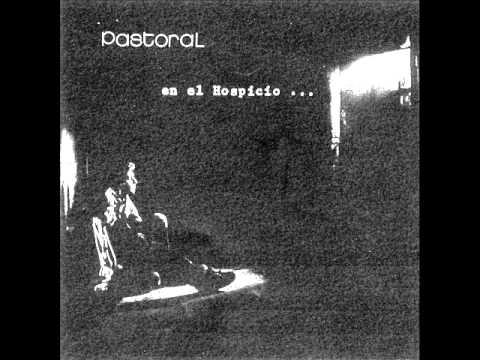 Pastoral - En el Hospicio [Full Album] (1975)