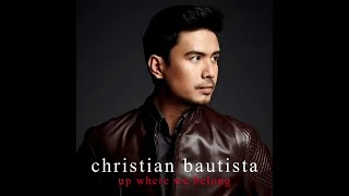 Christian Bautista - Up Where We Belong (Official Song Preview)