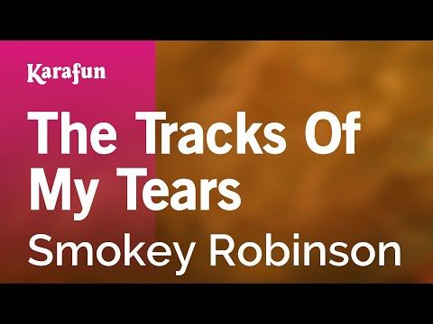 Karaoke The Tracks Of My Tears - Smokey Robinson *