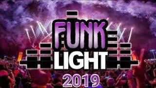 SEQUÊNCIA DE FUNK LIGHT (150 BPM) [SÓ AS MELHORES] 2019