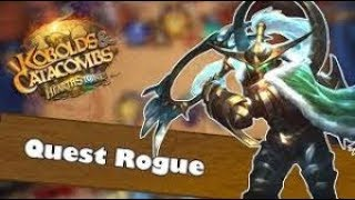 (Hearthstone) Quest Rogue In 2018 | Kobolds and Catacombs | Season 46