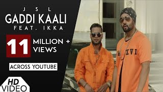 gaddi-kaali-jsl-feat-ikka-song-latest-punjabi-songs-2017