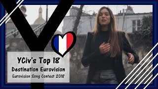 Download YCiv's TOP 18 - France in Eurovision 2018 - Destination Eurovision - Eurovision Song Contest 2018 MP3 song and Music Video
